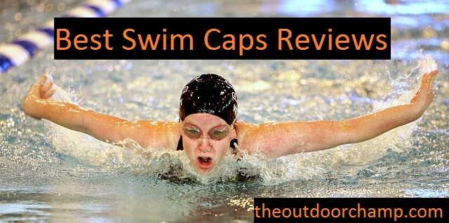 Best Swim Caps Reviews