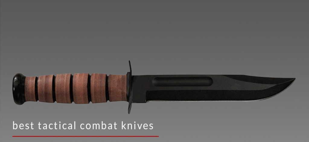 Best Combat Knife to buy