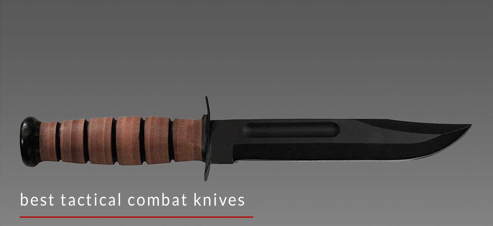 Best Combat Knife to buy