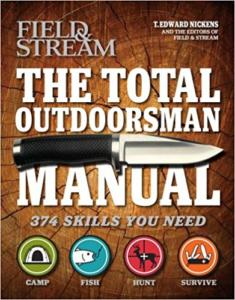 Outdoorsman Manual: 374 Skills You Need