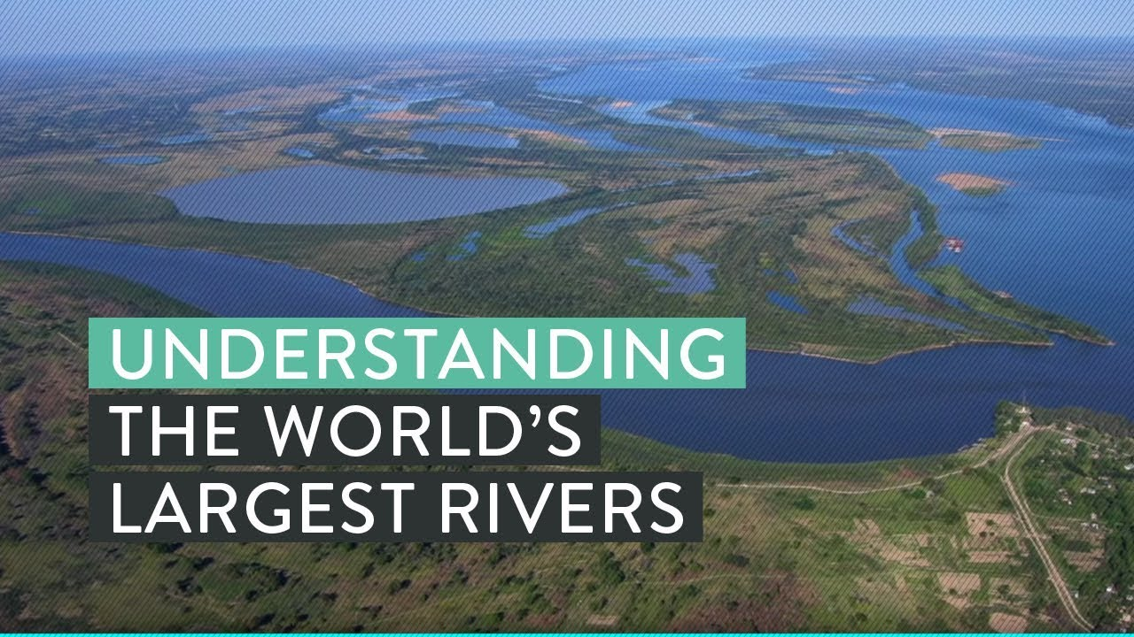 Best Largest Rivers of The World