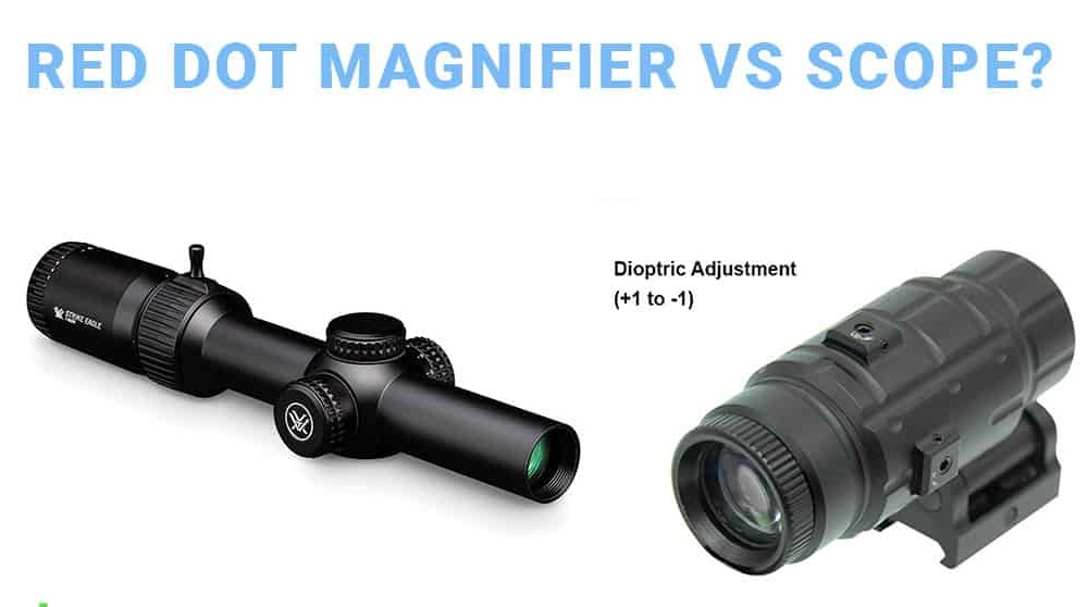 Red Dot Sight Vs Magnification scope